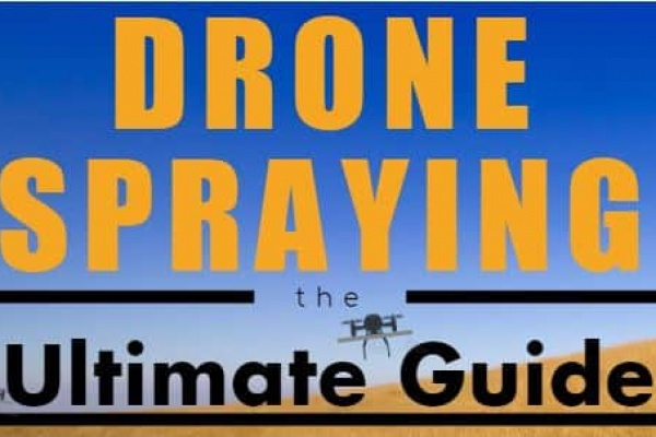 Drone Sprayers: Uses, Laws, & Tips to Save Money (2019) -